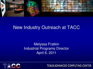 New Industry Outreach at TACC