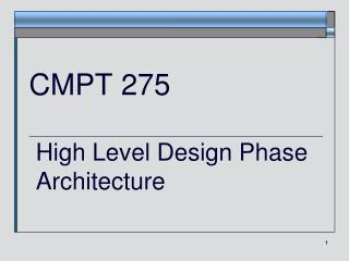 CMPT 275 High Level Design Phase  Architecture