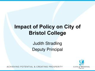 Impact of Policy on City of Bristol College