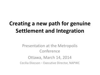 Creating a new path for genuine Settlement and Integration