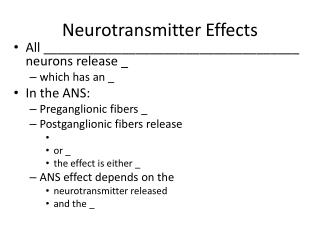 Neurotransmitter Effects