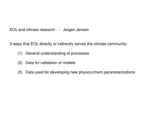EOL and climate research   -   Jorgen Jensen