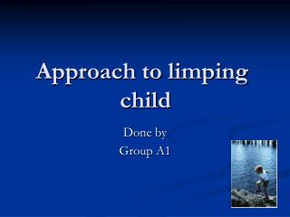 Approach to limping child