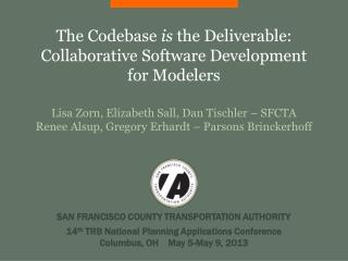 The Codebase  is the Deliverable: Collaborative Software Development for Modelers