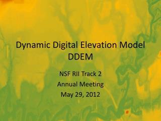 Dynamic Digital Elevation Model DDEM