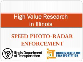 High Value Research  in Illinois