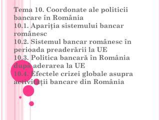 Evoluția sistemulul bancar al României