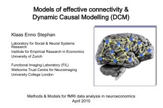 Models of effective connectivity & Dynamic Causal Modelling (DCM)