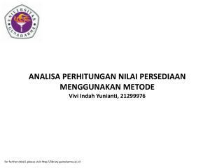 ANALISA PERHITUNGAN NILAI PERSEDIAAN MENGGUNAKAN METODE Vivi Indah Yunianti, 21299976