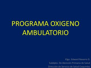 PROGRAMA OXIGENO  AMBULATORIO