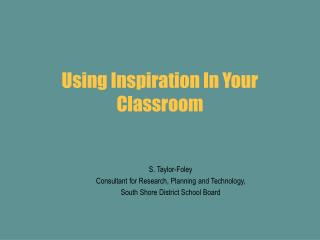 Using Inspiration In Your Classroom