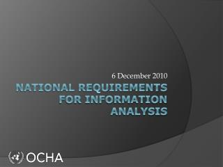 National requirements for information analysis