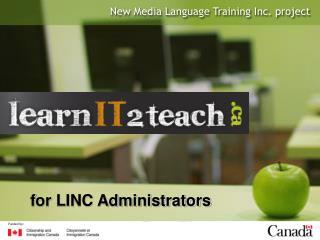 f or LINC Administrators