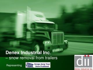 Denex Industrial Inc .