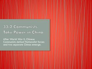 33-2  Communists Take Power in China