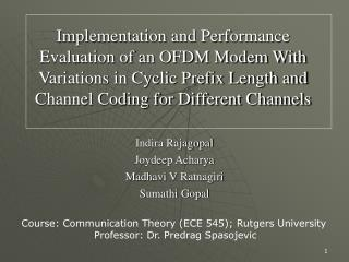 Implementation and Performance Evaluation of an OFDM Modem With Variations in Cyclic Prefix Length and Channel Coding fo