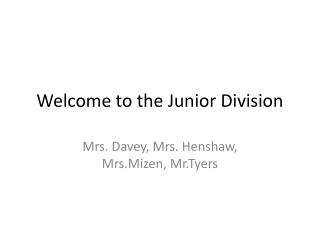 Welcome to the Junior Division