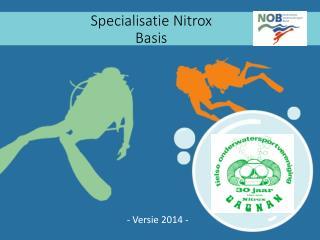 Specialisatie  Nitrox Basis