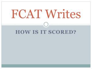 FCAT Writes
