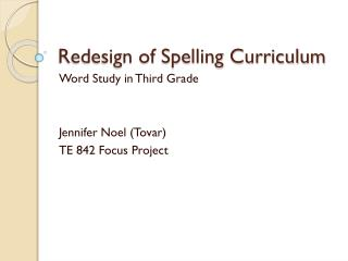 Redesign of Spelling Curriculum