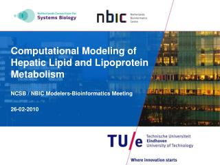 Computational Modeling of Hepatic Lipid and Lipoprotein Metabolism