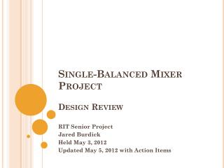 Single-Balanced Mixer Project Design Review