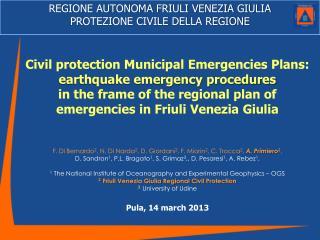 REGIONE AUTONOMA FRIULI VENEZIA GIULIA PROTEZIONE CIVILE DELLA REGIONE