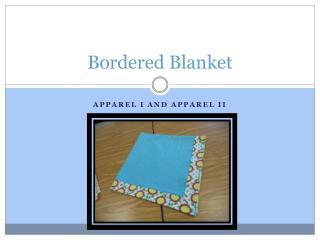 Bordered Blanket