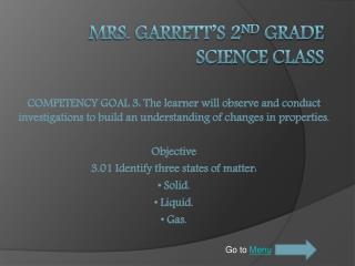 Mrs. Garrett's 2 nd  Grade Science Class