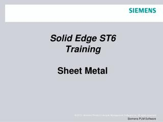 Solid Edge ST6 Training Sheet Metal