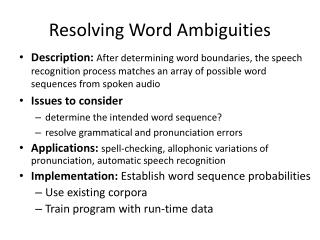 Resolving Word Ambiguities