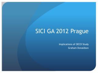SICI GA 2012 Prague