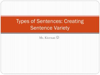 Types of Sentences: Creating Sentence Variety