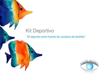 K i t  Deportivo