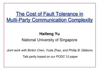 The Cost of Fault Tolerance in  Multi-Party Communication Complexity