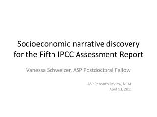 Socioeconomic narrative discovery for the Fifth IPCC Assessment Report