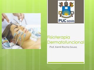 Fisioterapia  Dermatofuncional