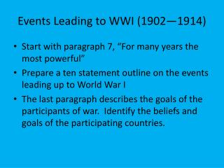 Events Leading to WWI (1902�1914)
