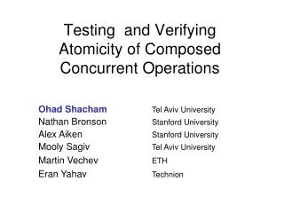 Testing   and Verifying Atomicity  of Composed Concurrent Operations