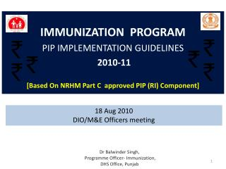 IMMUNIZATION  PROGRAM PIP IMPLEMENTATION GUIDELINES 2010-11