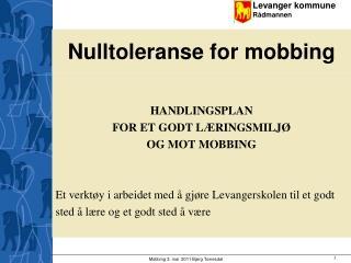 Nulltoleranse for mobbing