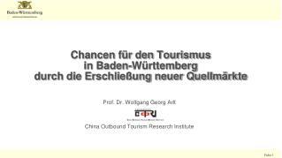 Chancen für den Tourismus  in Baden-Württemberg  durch  die Erschließung neuer Quellmärkte