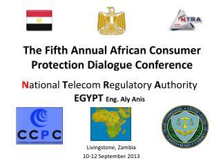 N ational  T elecom  R egulatory  A uthority  EGYPT  Eng. Aly Anis