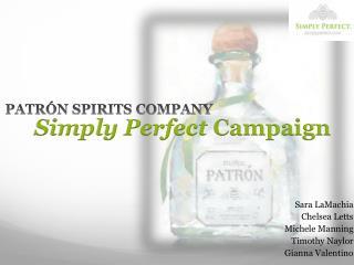 PATRÓN  SPIRITS COMPANY