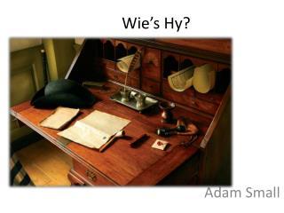 Wie's Hy ?