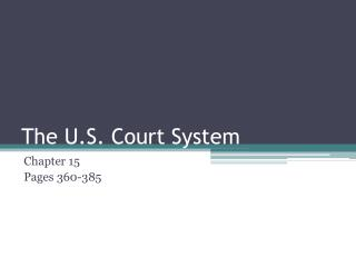 The U.S. Court System