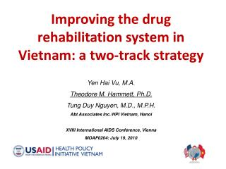 Improving the drug rehabilitation system in Vietnam: a two-track strategy  Yen Hai Vu, M.A.