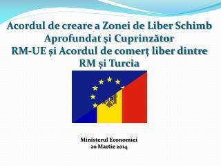Acordul de creare a Zonei de Liber Schimb  Aprofundat şi Cuprinzător
