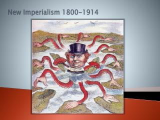 New Imperialism 1800-1914