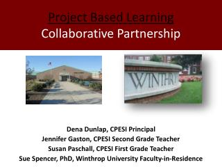 Project Based Learning  Collaborative Partnership